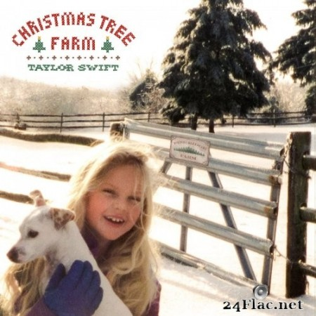 Taylor Swift - Christmas Tree Farm (Single) (2019) Hi-Res