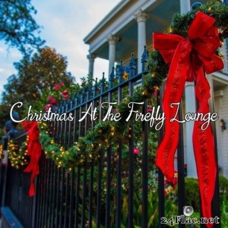 Santa's Ultra Lounge Band & Uptown Jazz - Christmas at the Firefly Lounge (2019) FLAC