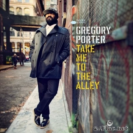 Gregory Porter - Take Me To The Alley (Deluxe Edition) (2016) Hi-Res