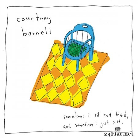 Courtney Barnett – Sometimes I Sit and Think, and Sometimes I Just Sit (2015) [Deluxe Edition]