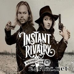 Instant Rivalry - Whiskey and Lead (2019) FLAC