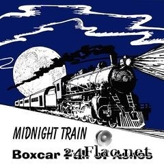 Midnight Train - Boxcar Full of Ashes (2019) FLAC