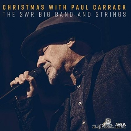 Paul Carrack with The SWR Big Band And Strings - Christmas with Paul Carrack (2019) Hi-Res