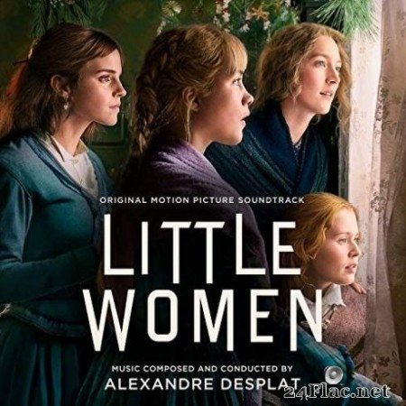 Alexandre Desplat - Little Women (Original Motion Picture Soundtrack) (2019) FLAC