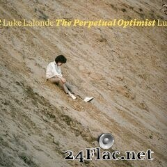 Luke Lalonde - The Perpetual Optimist (2019) FLAC