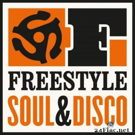 Various Artists - Freestyle: Soul & Disco! (2019) FLAC