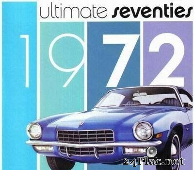 VA - Ultimate Seventies - 1972 (2003) [FLAC (tracks + .cue)]
