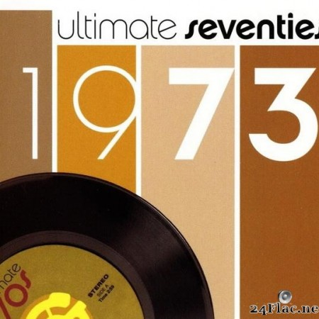 VA - Ultimate Seventies - 1973 (2003) [FLAC (tracks + .cue)]