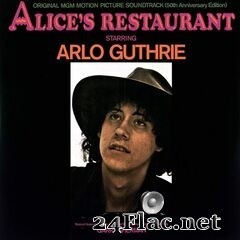 Arlo Guthrie & Garry Sherman - Alice's Restaurant: Original Motion Picture Soundtrack (50th Anniversary Edition) (2019) FLAC