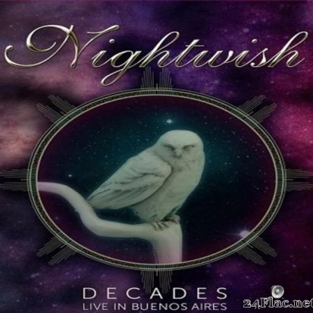 Nightwish - Decades: Live In Buenos Aires  (2019) [FLAC (tracks)]