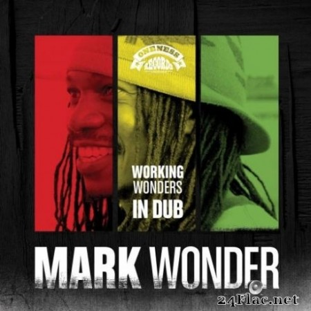 Mark Wonder & Umberto Echo - Working Wonders in Dub (2019) Hi-Res + FLAC