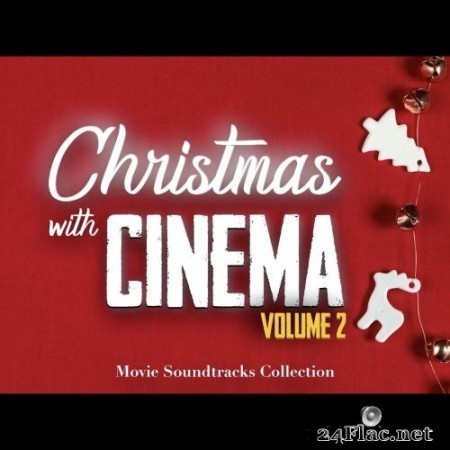 Various Artists - Christmas with Cinema - Movie Soundtracks Collection, Vol.1-2 (2019) FLAC