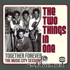 The Two Things In One - Together Forever: The Music City Sessions (2011) FLAC
