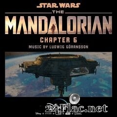 Ludwig Göransson - The Mandalorian: Chapter 6 (2019) FLAC