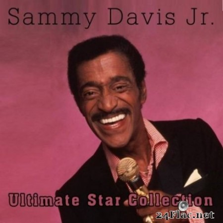 Sammy Davis Jr. - Ultimate Star Collection of Samy Davis Jr. (2019) FLAC