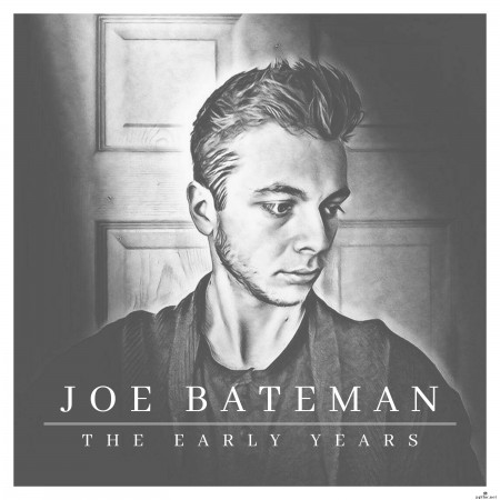 Joe Bateman - The Early Years (2019) Hi-Res