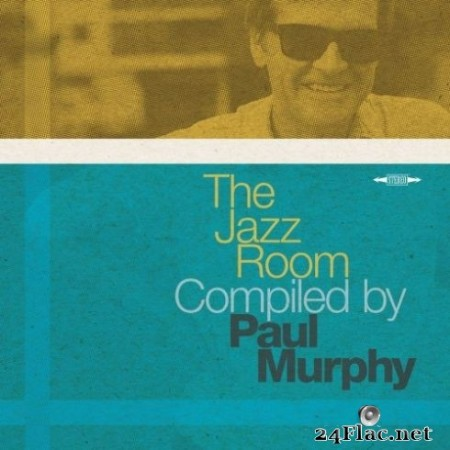 Paul Murphy - The Jazz Room Compiled by Paul Murphy (2019) Hi-Res + FLAC
