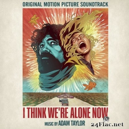 Adam Taylor - I Think We're Alone Now (Original Motion Picture Soundtrack) (2018) Hi-Res