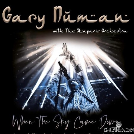Gary Numan & The Skaparis Orchestra - When the Sky Came Down (Live at The Bridgewater Hall, Manchester) (2019) [FLAC (tracks)]