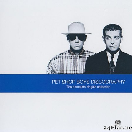 Pet Shop Boys - Discography (The Complete Singles Collection) (1991/2008) [FLAC (tracks + .cue)]