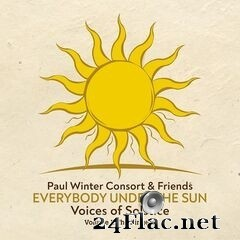 Paul Winter Consort – Everybody Under the Sun - Voices of Solstice, Vol. 1: The Singers (2019) FLAC