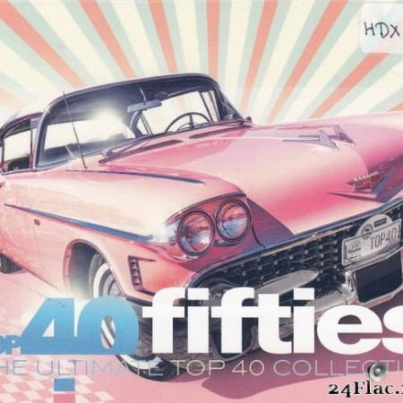 VA - Top 40 Fifties (The Ultimate Top 40 Collection) (2019) [FLAC (tracks + .cue)]
