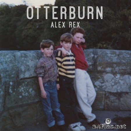 Alex Rex - Otterburn (2019) Hi-Res