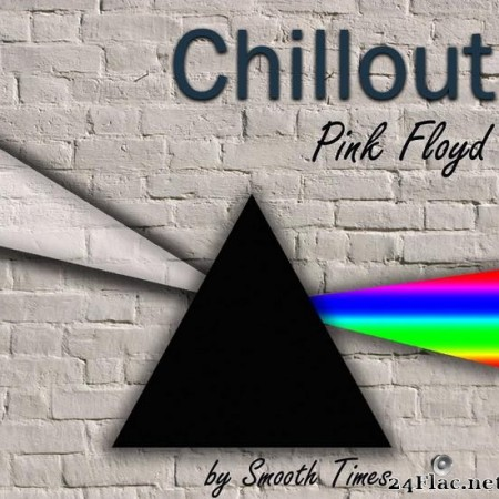 Smooth Times - Chillout Pink Floyd (2011) [FLAC (tracks)]