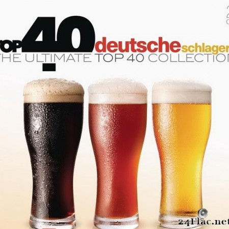 VA - Top 40 Deutsche Schlagers (The Ultimate Top 40 Collection) (2016) [FLAC (tracks + .cue)]