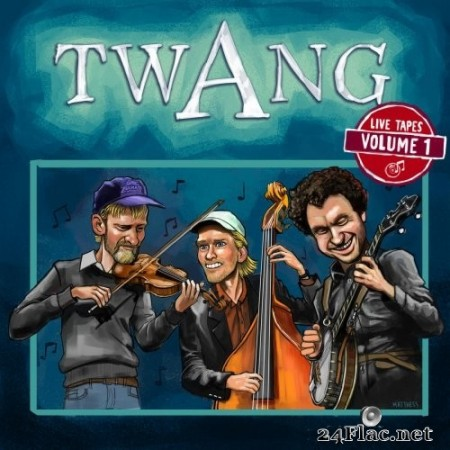 Twang - Live Tapes, Vol. 1 (2019) Hi-Res