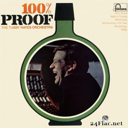 The Tubby Hayes Orchestra - 100% Proof (Remastered) (1967/2019) Hi-Res