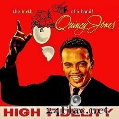 Quincy Jones - The Complete Birth Of A Band! (Remastered) (2019) FLAC