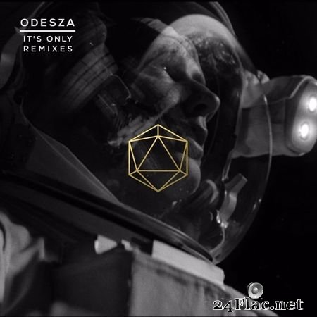 ODESZA - It's Only (Remixes) (2016) (24bit Hi-Res) FLAC