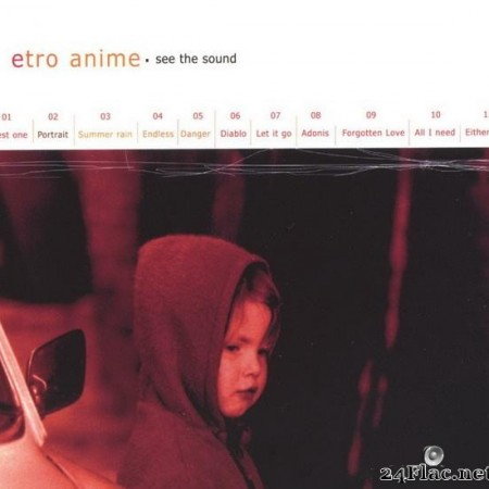 Etro Anime - See The Sound (2002) [FLAC (tracks)]