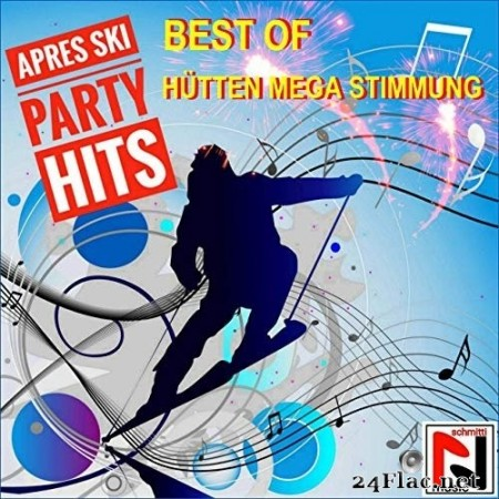 VA - Best of Après Ski Party Hits (Mega Hütten Stimmung) (2019) FLAC