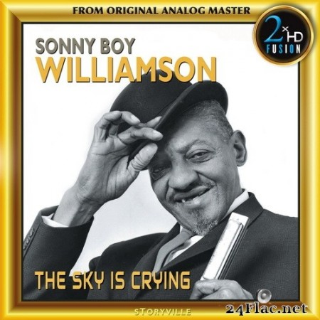 Sonny Boy Williamson - The Sky Is Crying (Remastered) (2017) Hi-Res
