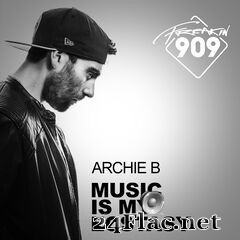 Archie B - Music Is My Ecstasy (2019) FLAC