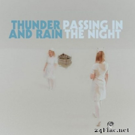 Thunder and Rain - Passing in the Night (2020) FLAC
