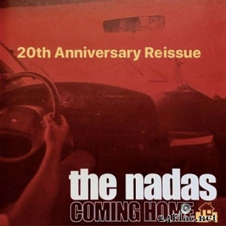 The Nadas - Coming Home (20th Anniversary Reissue) (2020) FLAC