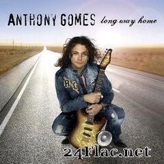 Anthony Gomes - Long Way Home (2019) FLAC
