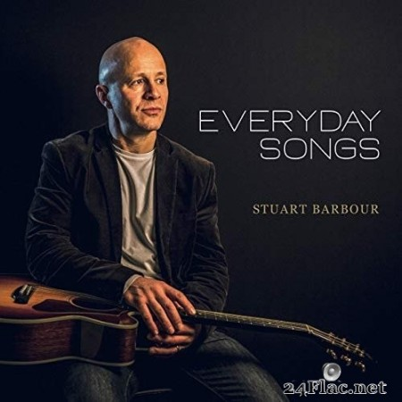 Stuart Barbour - Everyday Songs (2020) FLAC