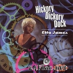 Etta James - Hickory Dickory Dock (2009) FLAC