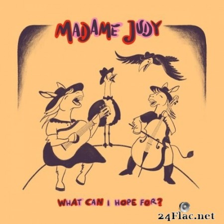Madame Judy - What Can I Hope For? (2020) FLAC