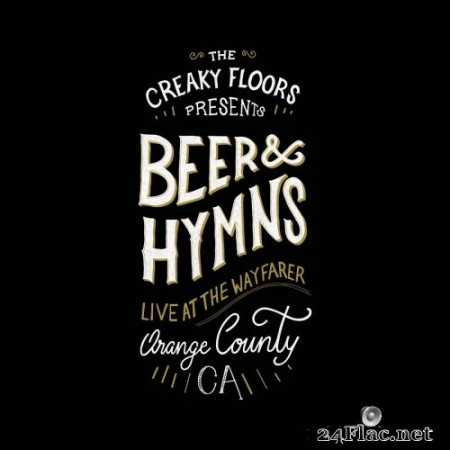 The Creaky Floors - Beer and Hymns Orange County (2020) FLAC