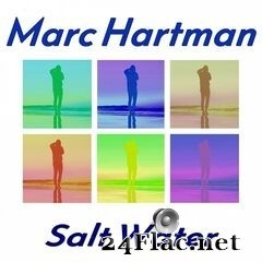 Marc Hartman - Salt Water (2019) FLAC