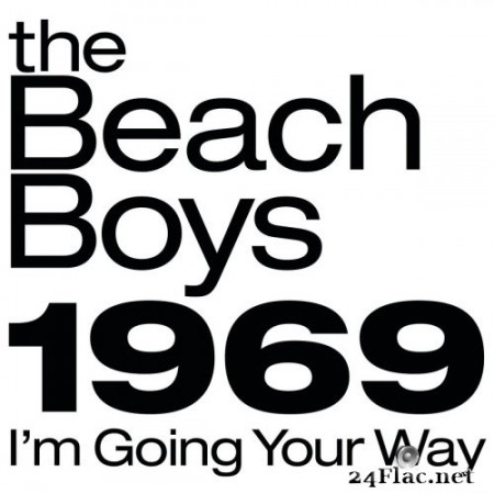 The Beach Boys - The Beach Boys 1969: I'm Going Your Way (2019) FLAC
