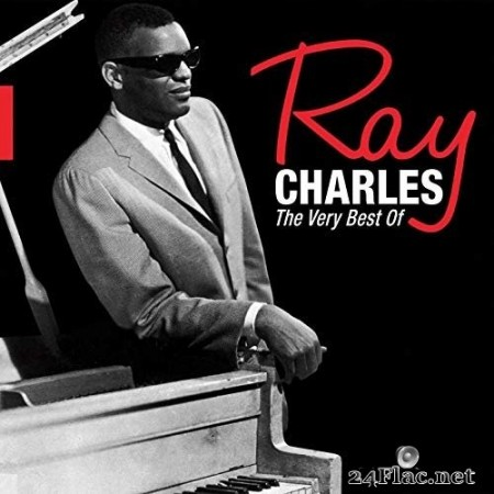 Ray Charles - Ray Charles, The Very Best Of (2013) FLAC