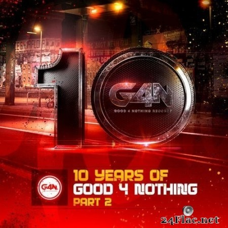 VA - 10 Years Of Good4Nothing Records Lp Part 2 (2019) FLAC
