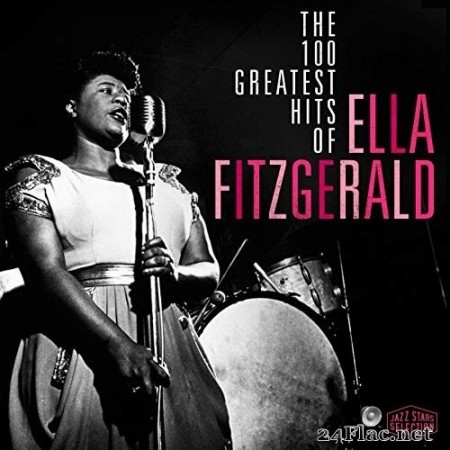 Ella Fitzgerald - The 100 Greatest Hits Of Ella Fitzgerald (2017) FLAC
