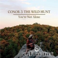 Conor & The Wild Hunt - You're Not Alone (2019) FLAC